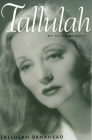 Tallulah: My Autobiography (Southern Icons) Cover Image