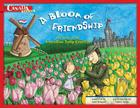 A Bloom of Friendship: The Story of the Canadian Tulip Festival Cover Image