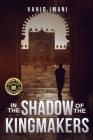 In the Shadow of the Kingmakers Cover Image