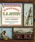 The Selected Works of T. S. Spivet: A Novel Cover Image