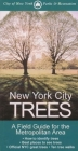 New York City Trees: A Field Guide for the Metropolitan Area Cover Image