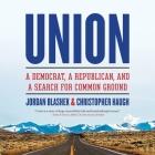 Union Lib/E: A Democrat, a Republican, and a Search for Common Ground Cover Image