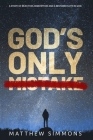 God's Only Mistake Cover Image