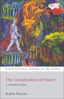 The Constitution of France: A Contextual Analysis (Constitutional Systems of the World) Cover Image