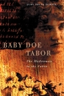 Baby Doe Tabor: The Madwoman in the Cabin Cover Image