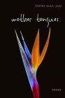 Mother Tongues: Poems Cover Image