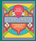 We Are Feminist: An Infographic History of the Women's Rights Movement Cover Image