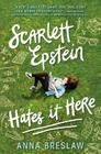 Scarlett Epstein Hates It Here Cover Image