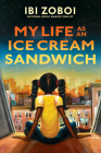 My Life as an Ice Cream Sandwich Cover Image