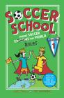 Soccer School Season 1: Where Soccer Explains (Rules) the World Cover Image