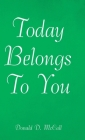 Today Belongs to You Cover Image