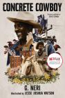 Concrete Cowboy: Movie Tie-In (Ghetto Cowboy) Cover Image