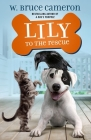 Lily to the Rescue (Lily to the Rescue! #1) Cover Image