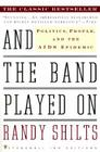 And the Band Played On: Politics, People, and the AIDS Epidemic Cover Image