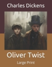Oliver Twist: Large Print Cover Image