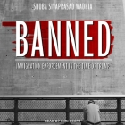 Banned: Immigration Enforcement in the Time of Trump Cover Image