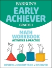 Barron's Early Achiever Grade 1 Math Workbook Cover Image
