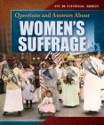 Questions and Answers about Women's Suffrage Cover Image