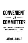 Convenient or Committed? Cover Image