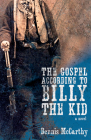 The Gospel According to Billy the Kid Cover Image