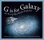 G Is for Galaxy: An Out of This World Alphabet (Sleeping Bear Alphabets) Cover Image