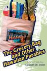 The Grocery Bag and Other Hawaiian Parables Cover Image