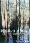 Reflections on the Neches: A Naturalist's Odyssey along the Big Thicket's Snow River (Temple Big Thicket Series #3) Cover Image