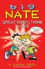 Big Nate: Great Minds Think Alike Cover Image