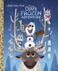 Olaf's Frozen Adventure Little Golden Book (Disney Frozen) Cover Image