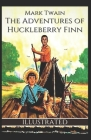 The Adventures of Huckleberry Finn (Illustrated) Cover Image