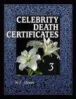 Celebrity Death Certificates 3 Cover Image