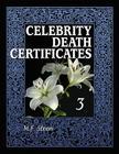 Celebrity Death Certificates 3 Cover Image