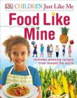 Children Just Like Me Food Like Mine Cover Image