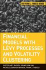 Financial Models with Levy Processes and Volatility Clustering (Frank J. Fabozzi #187) Cover Image