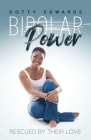BiPower - Rescued By Their Love Cover Image
