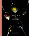 The Olive Oil and Vinegar Lover's Cookbook Cover Image