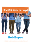 Saving Mr. Terupt Cover Image