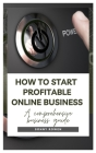 How to Start Profitable Online Business: Guide to starting online business Cover Image