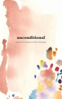 Unconditional: poems and art Cover Image