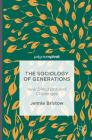 The Sociology of Generations: New Directions and Challenges Cover Image