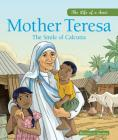 Mother Teresa: The Smile of Calcutta Cover Image