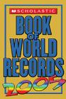 Scholastic Book Of World Records 2005 Cover Image