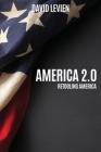 America 2.0: Retooling America Cover Image