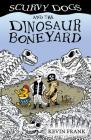 Scurvy Dogs and the Dinosaur Boneyard Cover Image