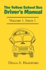 The Yellow School Bus Driver's Manual Cover Image