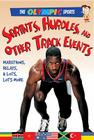 Sprints, Hurdles, and Other Track Events (Olympic Sports (Saunders)) Cover Image