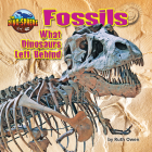Fossils: What Dinosaurs Left Behind Cover Image
