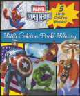 Marvel Little Golden Book Library (Marvel Super Heroes): Spider-Man; Hulk; Iron Man; Captain America; The Avengers Cover Image