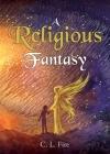 A Religious Fantasy Cover Image