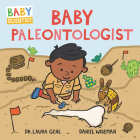 Baby Paleontologist (Baby Scientist #4) Cover Image